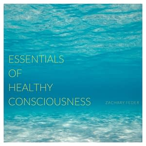 Essentials of Healthy Consciousness